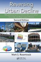 逆转城市衰落体育娱乐和文化如何将城市转变为大联盟的赢家第二版